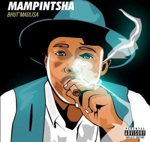 Mampintsha – Bhut'Madlisa (Album)