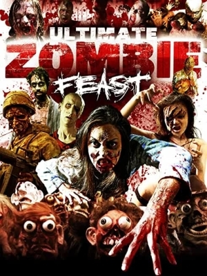 Ultimate Zombie Feast (2020)