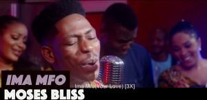 Moses Bliss – Ima Mfo (Video)