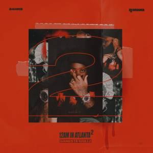 24hrs & DJ Drama - 12 AM in Atlanta 2 (Album)