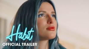 Habit (2021) - Official Trailer
