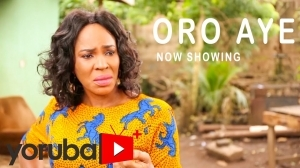 Oro Aye (2021 Yoruba Movie)