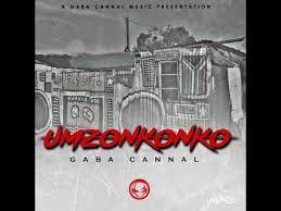 Gaba Cannal – Umzonkonko