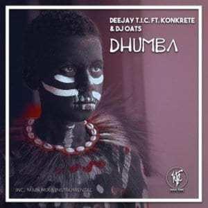 Deejay T.I.C., Konkrete & DJ Oats – Dhumba (Instrumental)