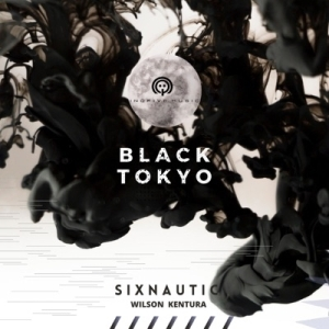 Sixnautic & Wilson Kentura – Black Tokyo EP