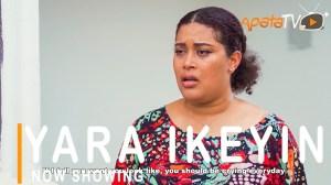 Yara Ikeyin (2021 Yoruba Movie)