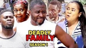 Deadly Family (2021 Nollywood Movie)