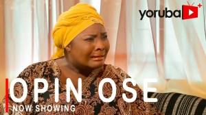 Opin Ose (2021 Yoruba Movie)