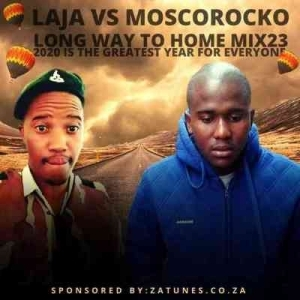 Laja Vs Dj Kamo – Long Way To Home Special Mix 26