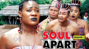 Soul Apart (Old Nollywood Movie)