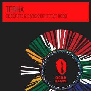 Obdurate, DarQknight, Bobo – Tebha (Original Mix)