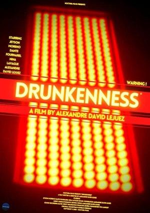 Drunkenness (2021) (French)