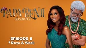 Papa Benji Season 2 Episode 8: (7 Days A Week)