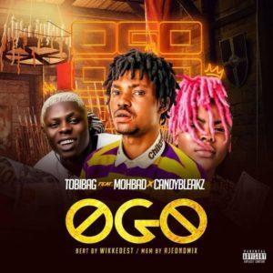 Tobibag – Ogo ft. Mohbad, Candy Bleakz