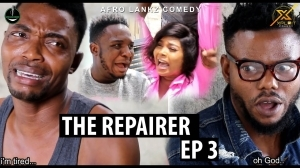 Xploit Comedy (Afro Lankz) – The Repairer Episode 3 (Comedy Video)