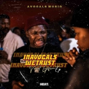 Avocals MusiQ – InAvocals Wetrust (Album)