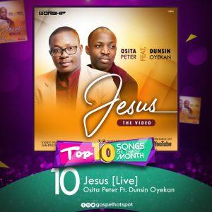 Osita Peter Ft. Dunsin Oyekan - Jesus [Live]
