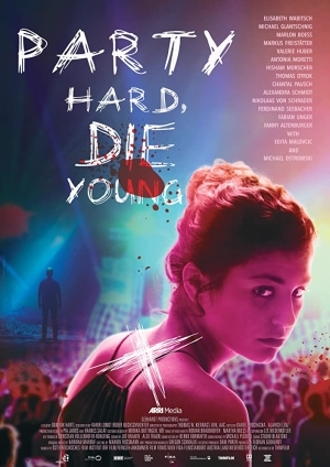 Party Hard Die Young (2019) [Movie]