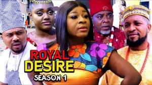 Royal Desire (2021 Nollywood Movie)