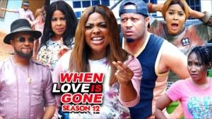 When Love Is Gone Season 12