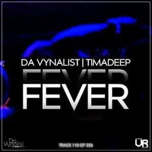 Da Vynalist – Fever Ft. Timadeep