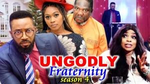 Ungodly Fraternity Season 4