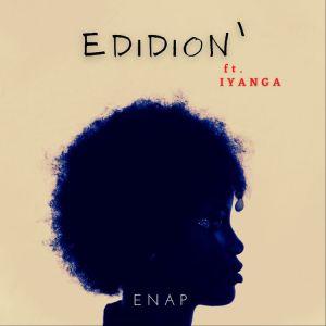 Enap ft. Iyanga – Edidion