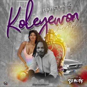 DJ Maff – Koleyewon Mix