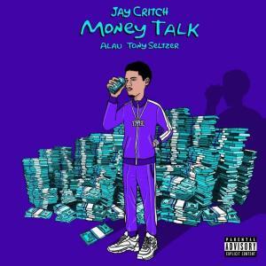 Jay Critch – Money Talk