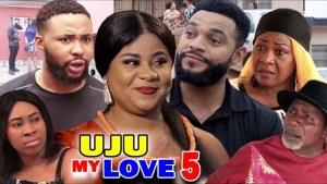 Uju My Love Season 5