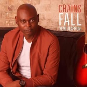 Yemi Alafifuni – Chains Fall