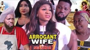 Arrogant Wife Season 8