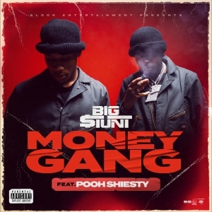 Big $tunt Ft. Pooh Shiesty – Money Gang