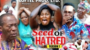 Seed Of Hatred (Old Nollywood Movie)