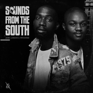 Jobe London & Mphow69 – Sounds from the South (EP)