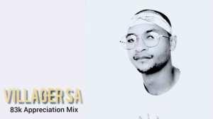 Villager SA – 83k Appreciation Mix