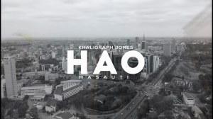 Khaligraph Jones – Hao Ft. Masauti (Music Video)