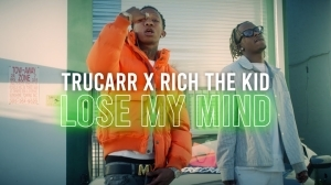 TruCarr Feat. Rich The Kid - Lose My Mind (Video)