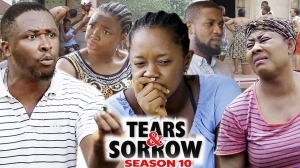 Tears And Sorrow Season 10