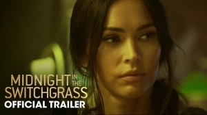 Midnight In The Switchgrass (2021) - Official Trailer Starr. Bruce Willis, Megan Fox