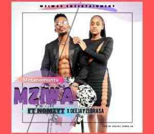 Mziwa – Mntwano Muntu ft Nomzyt & Deejay Zebra SA