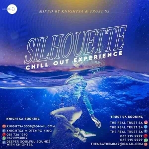 KnightSA89 & Trust SA – Silhouette Chillout Experience Mix (Tribute To DukeSoul)