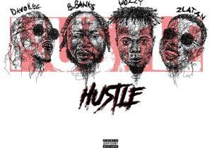 BBanks ft. Davolee, Zlatan & Superwozzy – Hustle