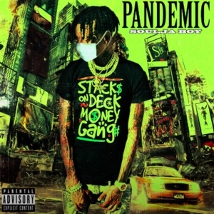 Soulja Boy – Pandemic