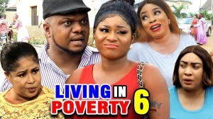 Living In Poverty Season 6