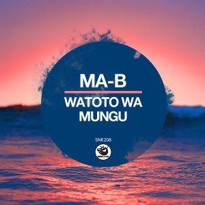 Ma-B – Watoto Wa Mungu