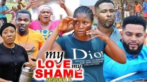 My Love My Shame Season 5