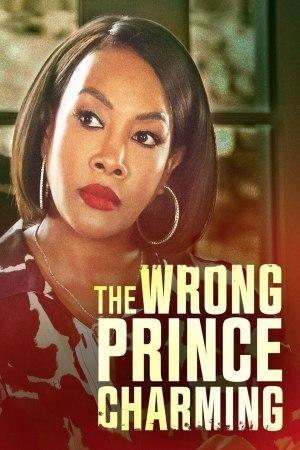 The Wrong Prince Charming (2021)