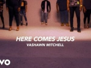 VaShawn Mitchell – Here Comes Jesus (The Home For Christmas Sessions) (Video)