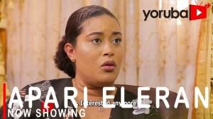 Apari Eleran (2021 Yoruba Movie)